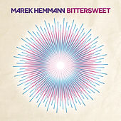 Play & Download Bittersweet by Marek Hemmann | Napster
