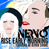 Rise Early Morning (Radio Edit) by Nervo