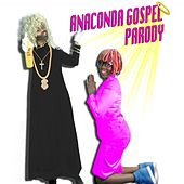 Play & Download Anaconda Gospel Parody by The C Corner | Napster