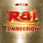 DJ Kim présente Raï Connection de Various Artists