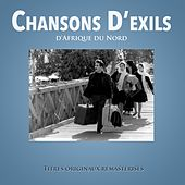 Play & Download Chansons d'exils d'Afrique du Nord by Various Artists | Napster