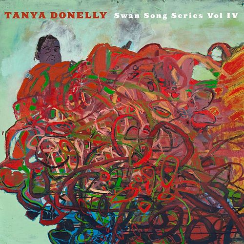 Play & Download Swan Song Series, Vol. 4 by Tanya Donelly | Napster
