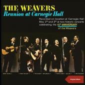 Reunion at Carnegie Hall (Original Album) di The Weavers