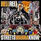 Play & Download Streets Wanna Know by Hell Rell | Napster