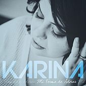 Play & Download Mi Forma de Adorar by Karina | Napster