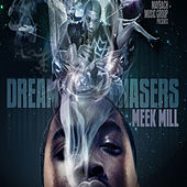 Play & Download Dreamchasers by Meek Mill | Napster