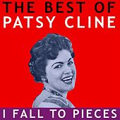 Play & Download The Best of Patsy Cline -  I Fall to Pieces by Patsy Cline | Napster