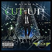 Play & Download Cut Up by Rain Man | Napster