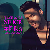 Play & Download Stuck On a Feeling by Prince Royce | Napster