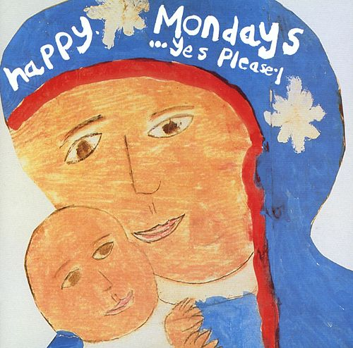 Play & Download Yes, Please by Happy Mondays | Napster