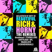 Play & Download Beautiful, Rich & Horny The Remixes by Melleefresh | Napster