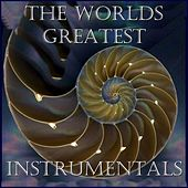 The Worlds Greatest Instrumentals by Various Artists