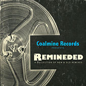 Remineded: A Collection of New & Old Remixes by Various Artists