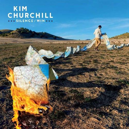 Silence / Win by Kim Churchill