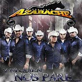 Play & Download Y Ni Quien Nos Pare by Conjunto Azabache | Napster