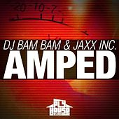 Play & Download Amped (Radio Mix) by DJ Bam Bam | Napster