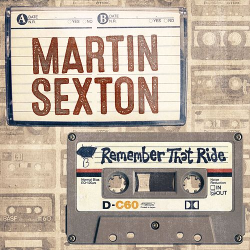 Play & Download Remember That Ride - Single by Martin Sexton | Napster
