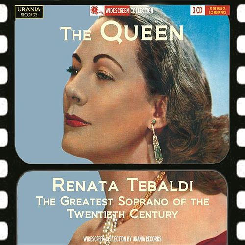 Play & Download The Queen (Recordings 1949-1960) by Renata Tebaldi | Napster