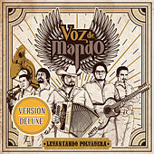 Play & Download Levantando Polvadera (Versión Deluxe) by Voz De Mando | Napster