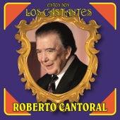 Estos Son los Cantantes by Roberto Cantoral