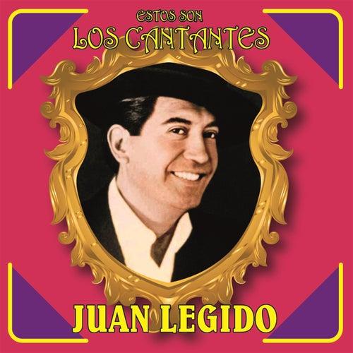 Play & Download Estos Son los Cantantes by Juan Legido | Napster