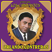 Play & Download Estos Son los Cantantes by Orlando Contreras | Napster