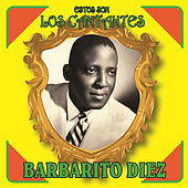 Play & Download Estos Son los Cantantes by Barbarito Diez | Napster