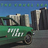 Play & Download Over Easy by Cruel Sea | Napster