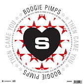 Play & Download Then Came You by Boogie Pimps | Napster