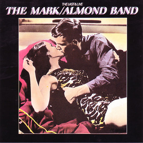 Play & Download The Last & Live by Mark-Almond | Napster