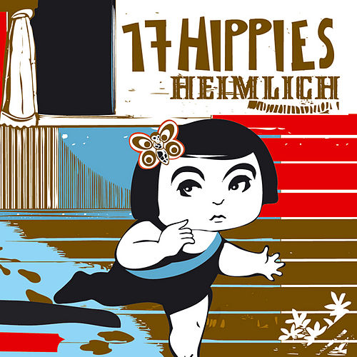 Play & Download Heimlich by 17 Hippies | Napster