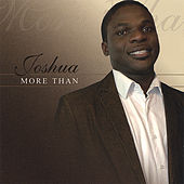 MORE THAN by Joshua