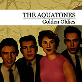 Golden Oldies by The Aquatones