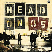 Play & Download Head On 05 by Various Artists | Napster
