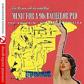 Play & Download Music For A Bachelor Pad by Swingin' Singles Orchestra | Napster