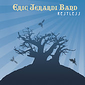 Restless by Eric Jerardi Band