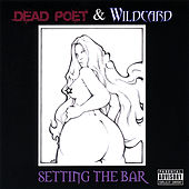 Play & Download Setting the Bar by Dead Poet | Napster