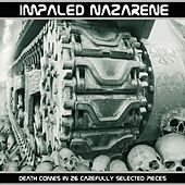 Death Comes In 26 Carefully Selected Pieces by Impaled Nazarene