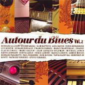 Autour Du Blues - Vol. 2 by Various Artists