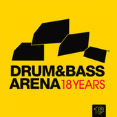 Play & Download Drum & Bass Arena 18 Years by Various Artists | Napster