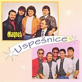 Play & Download Uspešnice by Magnet | Napster