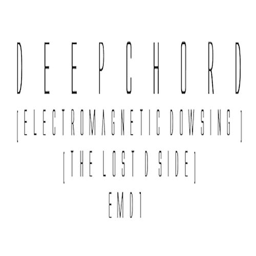 Play & Download Electromagnetic Dowsing (The Lost D Side) by Deepchord | Napster