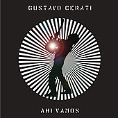 Play & Download Ahí Vamos by Gustavo Cerati | Napster