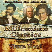 Play & Download Millennium Classics. Vienna Blood by Orquesta Lírica Bellaterra | Napster