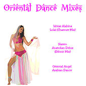 Play & Download Oriental Dance Mixes by Various Artists | Napster
