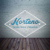 Play & Download Norteno, Corridos Clasicos y Romanticos by Various Artists | Napster