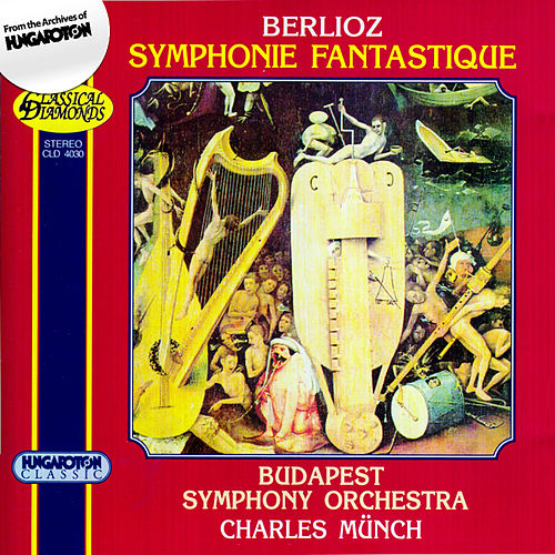 Play & Download Berlioz: Symphonie Fantastique by Budapest Symphony Orchestra | Napster