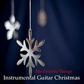 Instrumental Guitar Christmas: My Favorite Things by The O'Neill Brothers Group