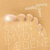 Play & Download Sann Imydlå Tædene by Tommy | Napster