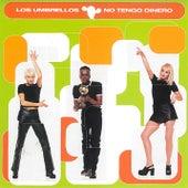 Play & Download No Tengo Dinero by Los Umbrellos | Napster